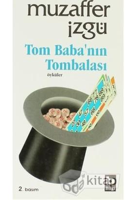 Tom Baba'Nın Tombalası-Muzaffer İzgü