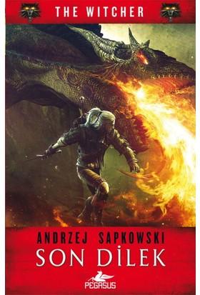 Son Dilek (The Witcher) - Andrzej Sapkowski