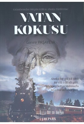 Vatan Kokusu - Ganire Paşayeva