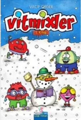 Vitmixler 1. Kitap