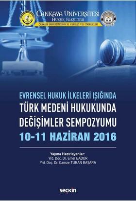 Türk Medeni Hukukunda Değişimler Sempozyumu