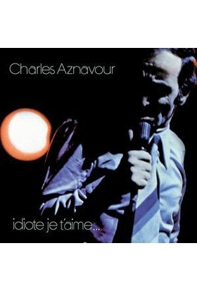 Capitol Records Charles Aznavour - idiote Je T'Aime 'Sacd'