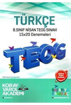 Koray Varol 8. Sınıf TEOG 2 Türkçe 15X20 Deneme