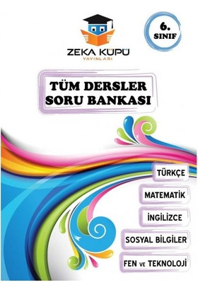 Zeka Küpü Yayınları 6. Sınf Tüm Dersler Soru Bankası