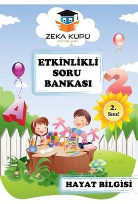 Zeka Küpü Yayınları 2. Sınıf Hayat Bilgisi Etkinlikli Soru Bankası