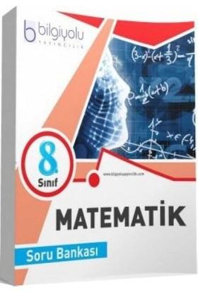Bilgi Yolu Yayınları 8. Sınıf Matematik Soru Bankası
