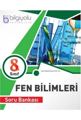 Bilgi Yolu Yayınları 8. Sınıf Fen Bilimleri Soru Bankası