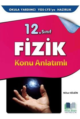 Nihat Bilgin Yayınları 12. Sınıf Fizik Konu Anlatımlı