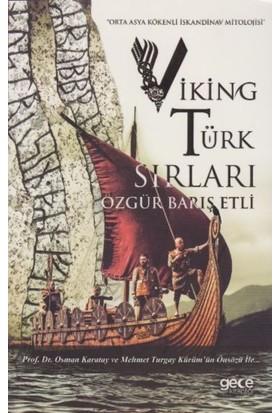 Viking Türk Sırları - Özgür Barış Etli