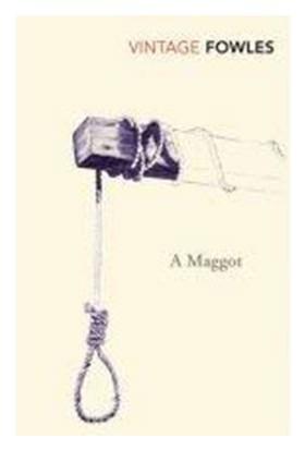 A Maggot / John Fowles