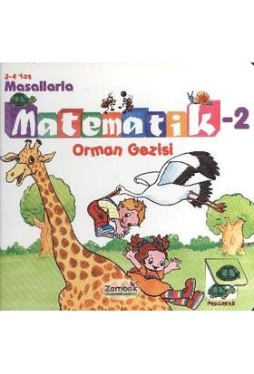Masallarla Matematik 2 Orman Gezisi