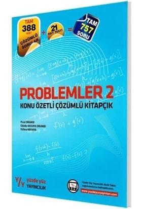 Yüzde Yüz Yayıncılık Problemler 2 Konu Özetli Çözümlü Kitapçık
