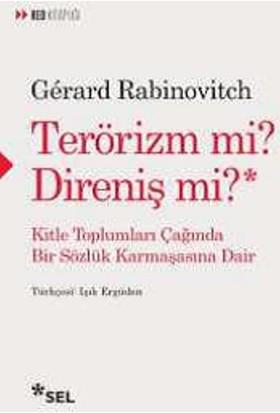 Terörizm Mi? Direniş Mi?