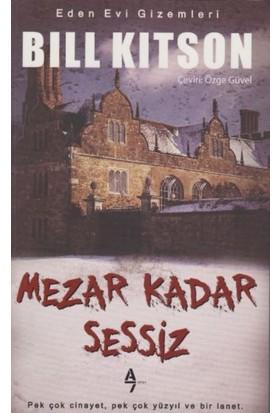 Mezar Kadar Sessiz
