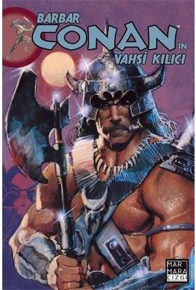 Barbar Conan'In Vahşi Kılıcı 17 Türkçe Çizgi Roman