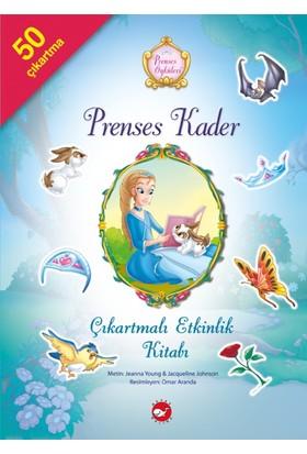 Prenses Öyküleri Çıkartmalı Etkinlik Kitabı: Prenses Kader