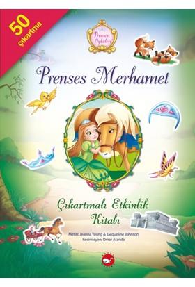 Prenses Öyküleri Çıkartmalı Etkinlik Kitabı: Prenses Merhamet