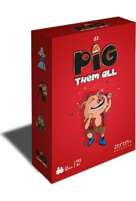 Pig Them All