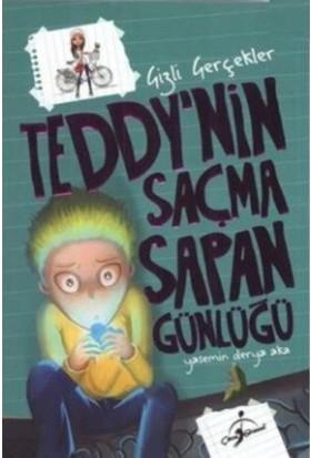 Teddynin Saçma Sapan Günlüğü: Gizli Gerçekler