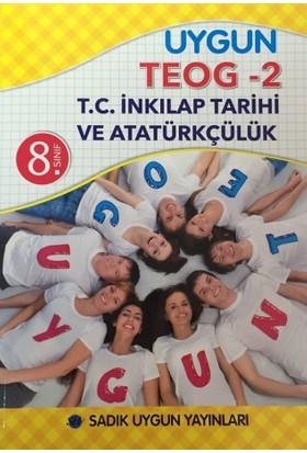 Uygun 8.Sınıf Teog-2 T.C. İnkılap Tarihi ve Atatürkçülük Deneme