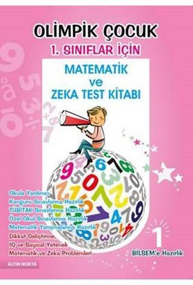 Olimpik Çocuk Matematik Ve Zeka Test Kitabı 1. Sınıflar İçin Bilsem'e Hazırlık