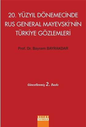 20. Yüzyıl Dönemecinde Rus General Mayevski'nin Türkiye Gözlemleri