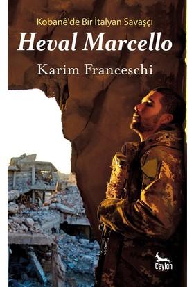 Heval Marcello: Kobane'de Bir İtalyan Savaşçı