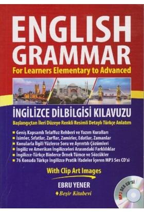 English Grammar İngilizce Dilbilgisi Kılavuzu - Ebru Yener
