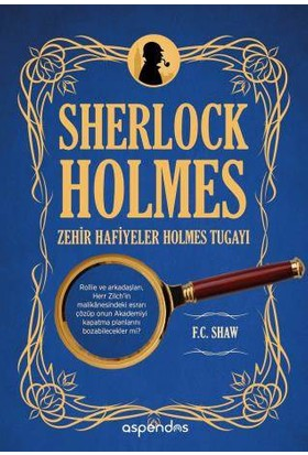 Zehir Hafiyeler Holmes Tugayı