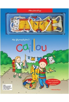 Yumurcak Dünyası Caillou Mıknatıslı Kitap Bugün Ne Giymeliyim - Okul Öncesi Çocuklar İçin Mevsim Kıyafetleri Öğrenme