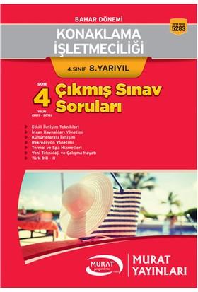 Murat Yayınları Açıköğretim 5283 Konaklama İşletmeciliği 4. Sınıf 8. Yarıyıl Son 4 Yılın Çıkmış Sınav Soruları