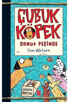 Çubuk Köpek Donut Peşinde - Tom Watson