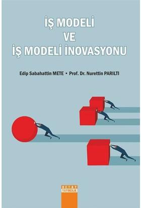 İş Modeli Ve İş Modeli İnovasyonu
