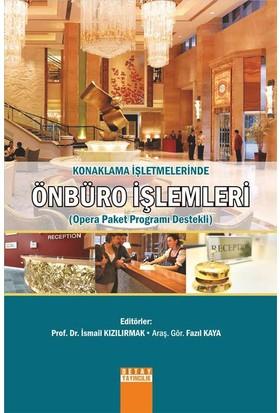 Konaklama İşletmelerinde Önbüro İşlemleri (Opera Paket Programı Destekli)
