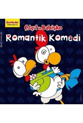 Sizinkiler 32 Çıtçıt İle Babişko Romantik Komedi