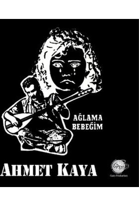 Ahmet Kaya - Ağlama Bebeğim