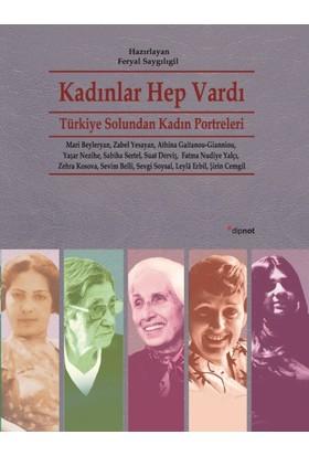 Kadınlar Hep Vardı: Türkiye Solundan Kadın Portreleri