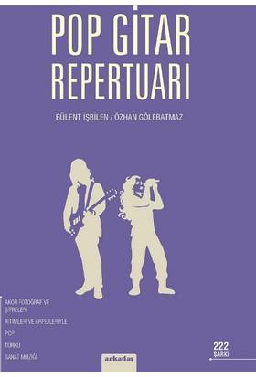 Pop Gitar Repertuarı - Bülent İşbilen