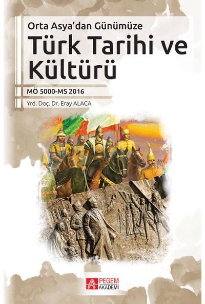 Orta Asyadan Günümüze Türk Tarihi Ve Kültürü