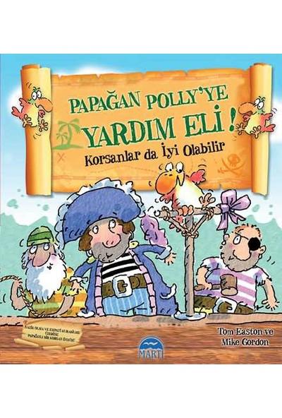 Papağan Polly'Ye Yardım Eli! Korsanlar Da İyi Olabilir