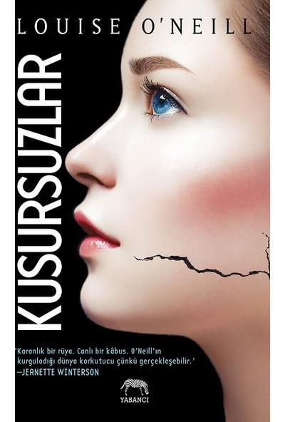 Kusursuzlar - Louise O'Neill