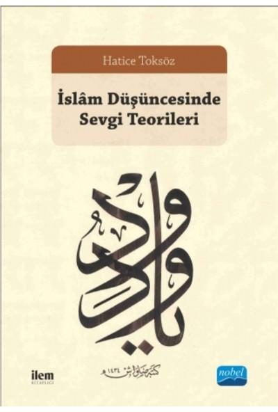 İslam Düşüncesinde Sevgi Teorileri