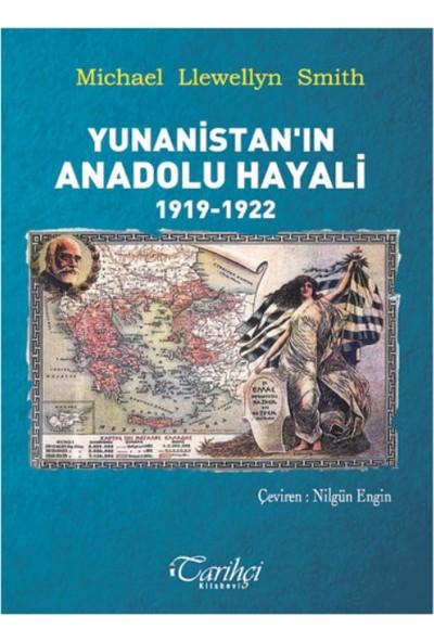 Yunanistan'In Anadolu Hayali (1919-1922)