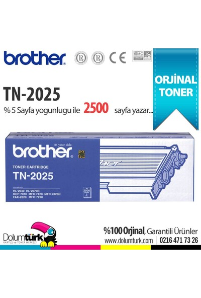 Brother TN2025 /DCP7010 /DCP7025 /DCP7420 /HL2030 /HL2040 /HL2070 /MC7225 /MFC7420 /MFC7820 Orjinal Toner