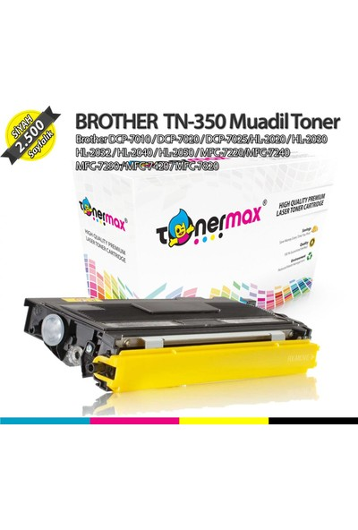 Toner Max® Brother TN-350 / TN-2025 / DCP-7010 / DCP-7020 / DCP-7025/HL-2020 / HL-2030 HL-2032 / HL-2040 / HL-2050 / MFC-7220/MFC-7240 MFC-7290 / MFC-7420 / MFC-7820 Muadil Toner