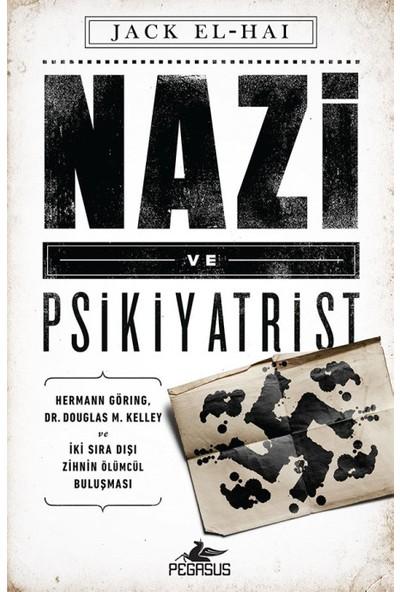 Nazi Ve Psikiyatrist - Jack El-Hai