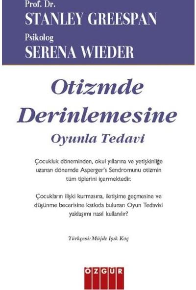 Otizmde Derinlemesine - Serena Wieder