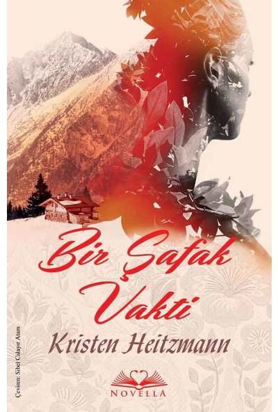 Bir Şafak Vakti - Kristen Heitzmann
