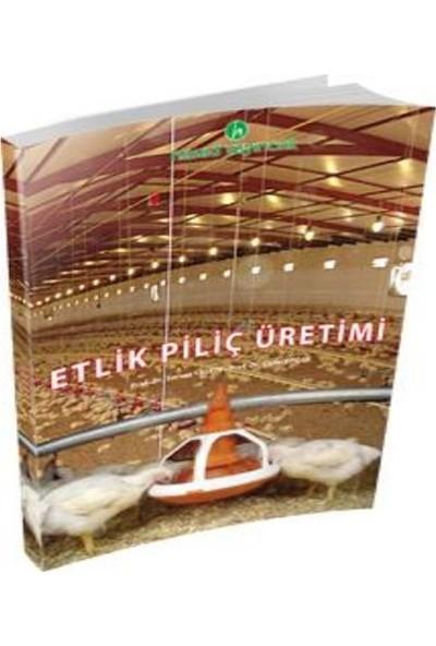 Hasad Etlik Piliç Üretimi Kitabı