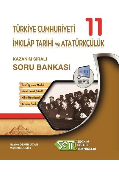 Seçkin Eğitim Teknikleri 11. Sınıf T.C. İnkılap Tarihi Ve Atatürkçülük Kazanım Sıralı Soru Bankası